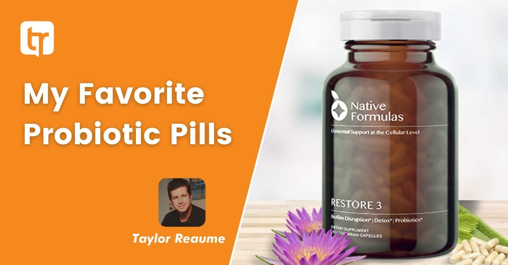 Best Probiotic Pills On Earth