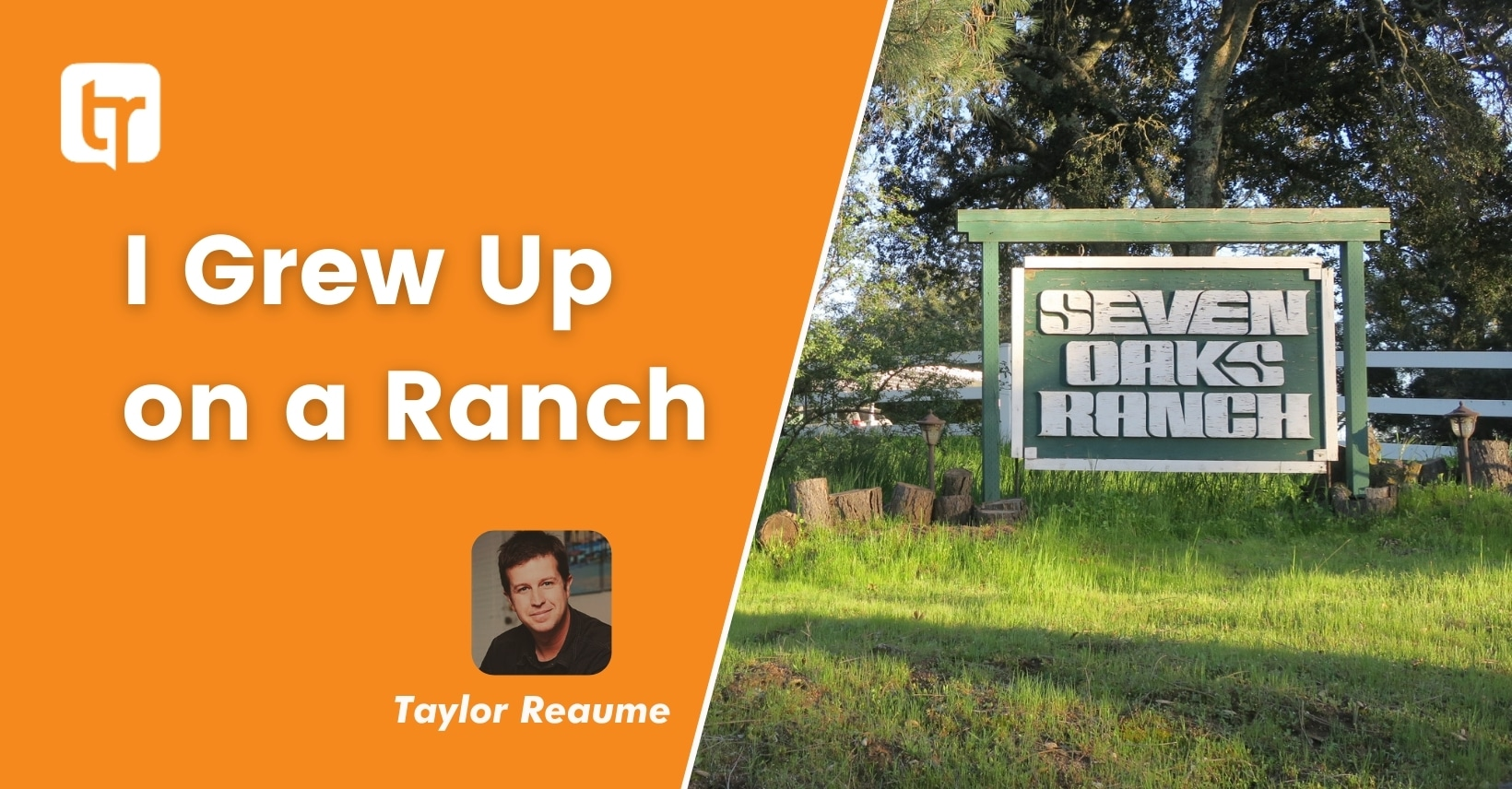 I Grew Up on a Ranch