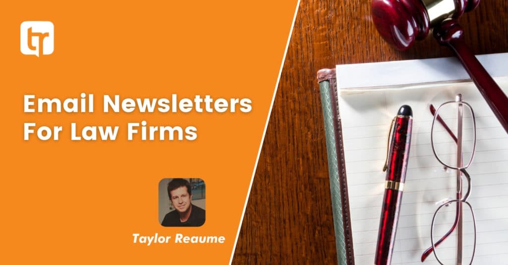 Email Newsletters For Law Firms