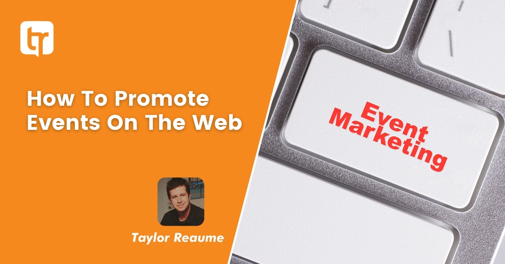 Event Marketing and Event Promotion Ideas
