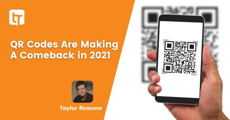 QR Codes Are Making A Comeback in 2021