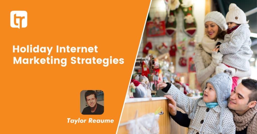 Holiday Internet Marketing Strategies