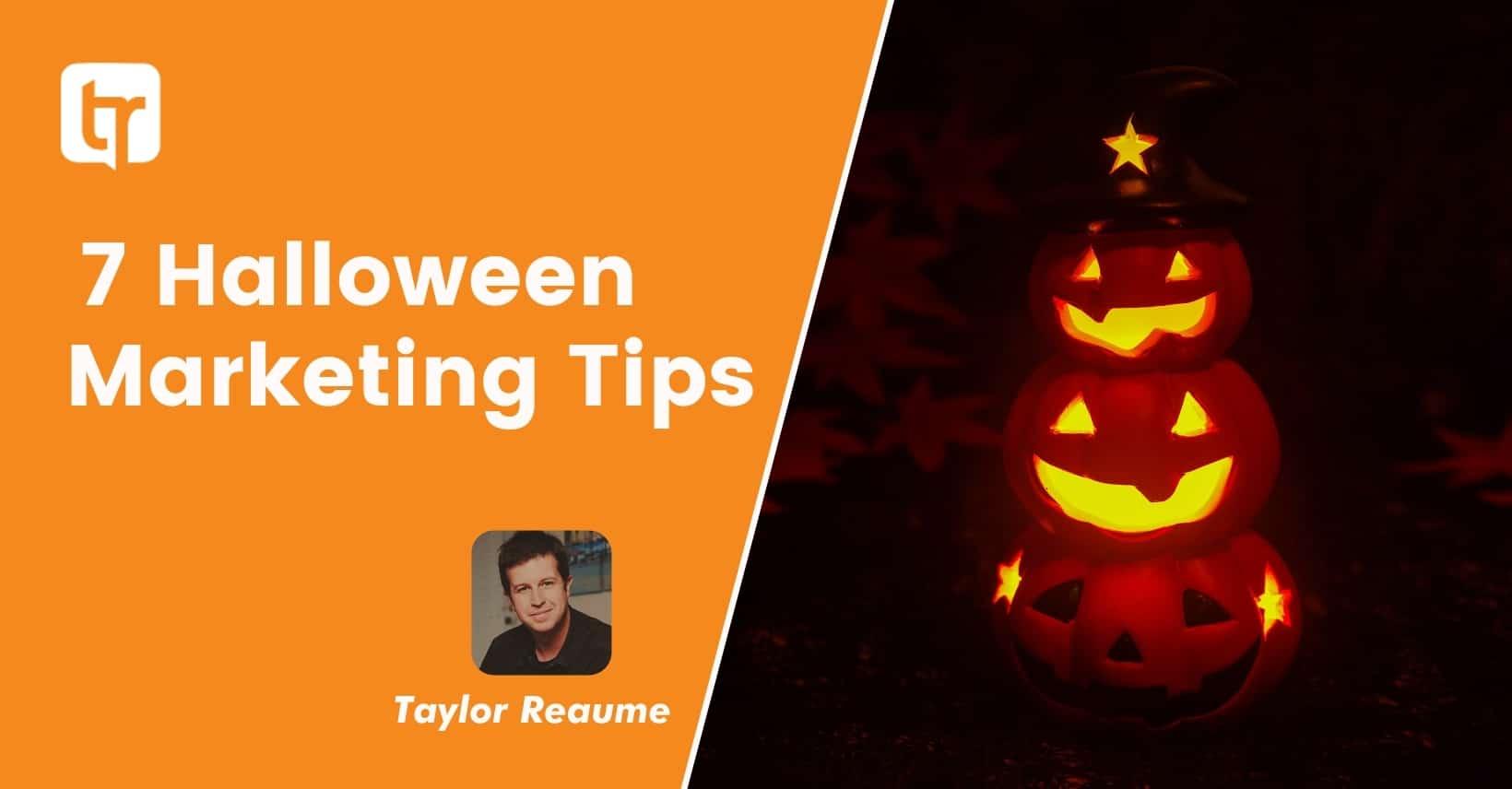 7 Halloween Marketing Tips