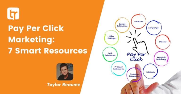 Pay Per Click Marketing: 7 Smart Resources