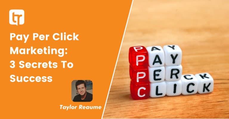 Pay Per Click Marketing: 3 Secrets To Success