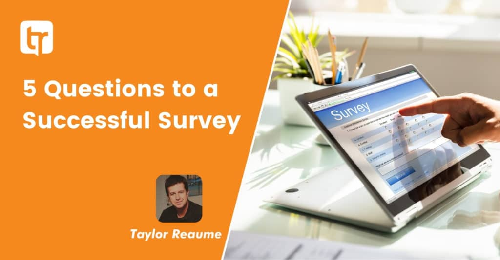 5 Questions to a Successful Survey