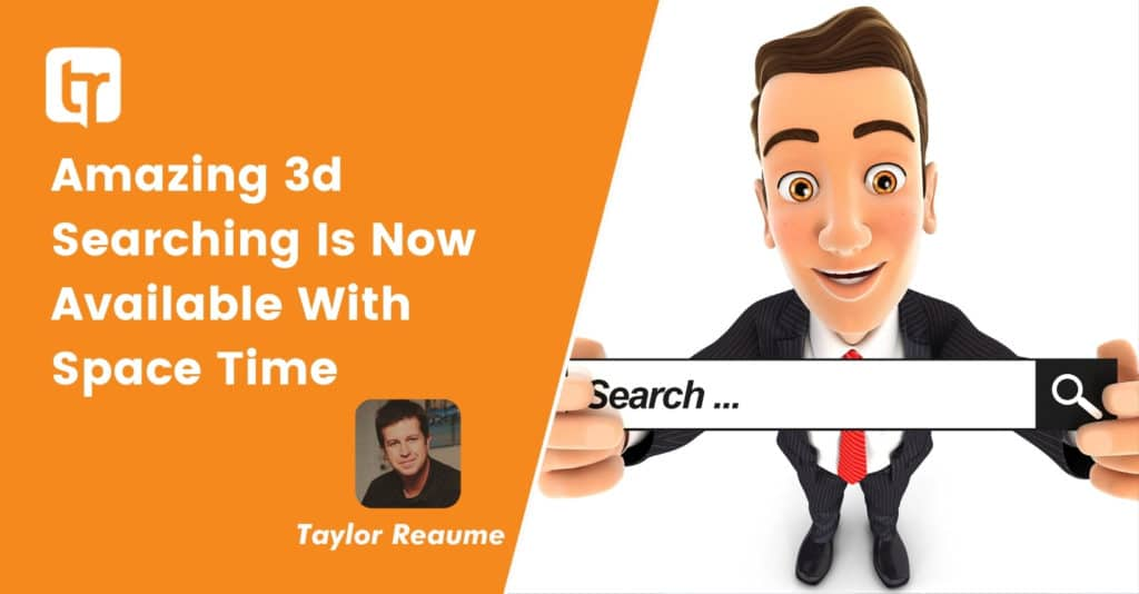 Amazing 3d Searching Is Now Available With Space Time