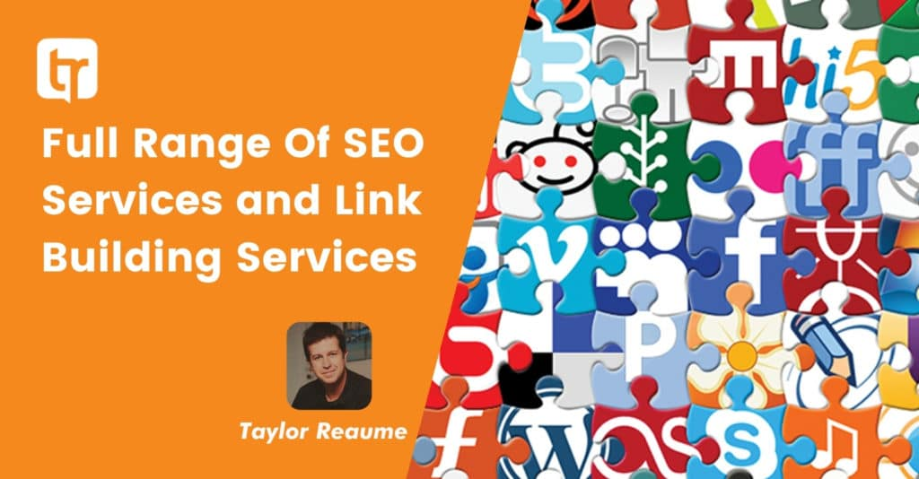 Full Range Of SEO Services and Link Building Services