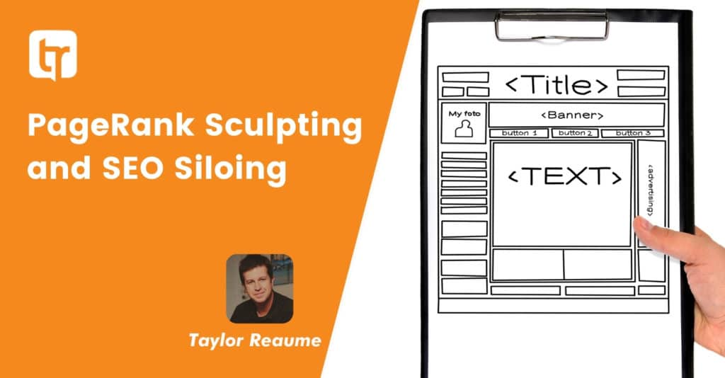 PageRank Sculpting and SEO Siloing