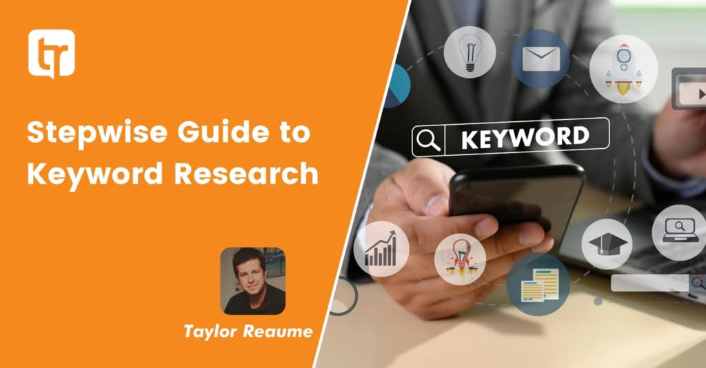 Stepwise Guide to Keyword Research