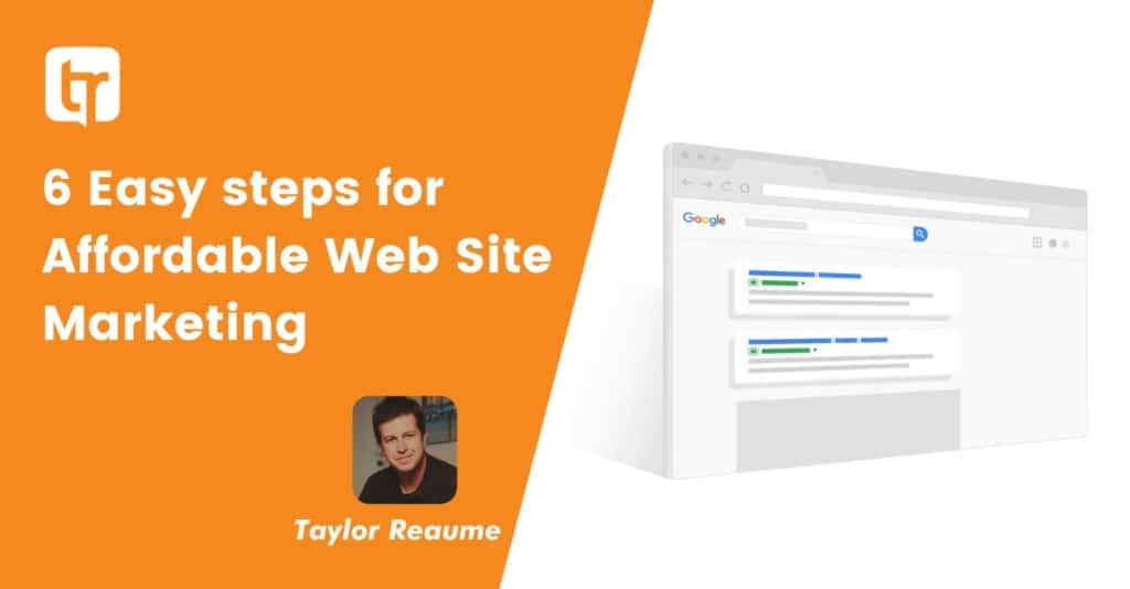6 Easy steps for affordable website marketing