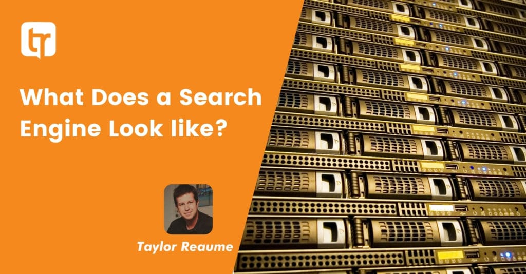 What does a search engine look like?