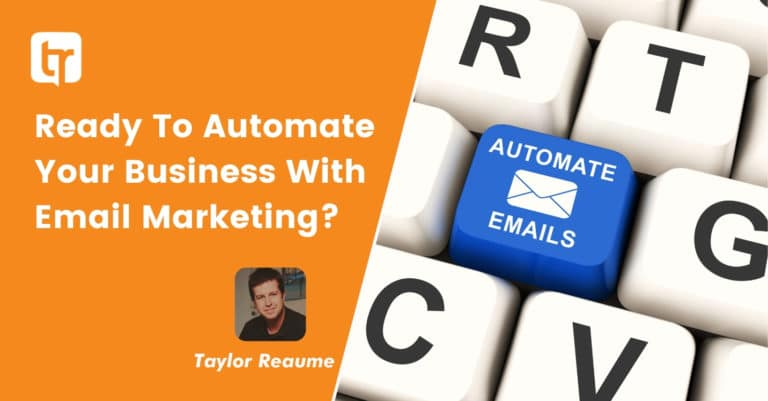 Ready To Automate Your Business With Email Marketing?