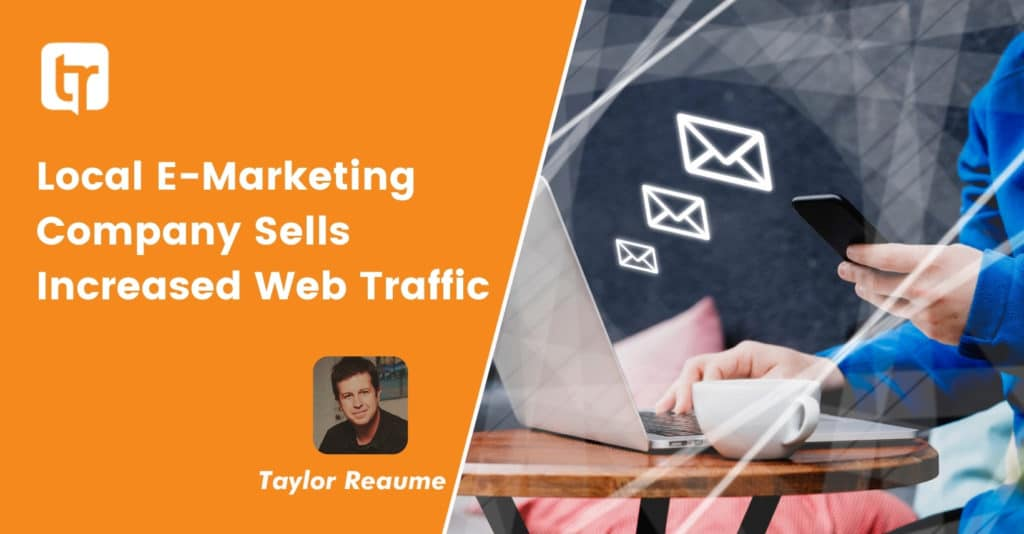 Local E-Marketing Company Sells Increased Web Traffic