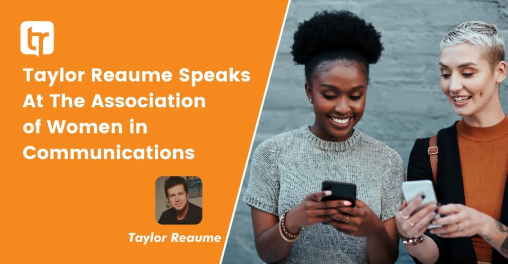 Taylor Reaume Speaks At The Association of Women in Communications