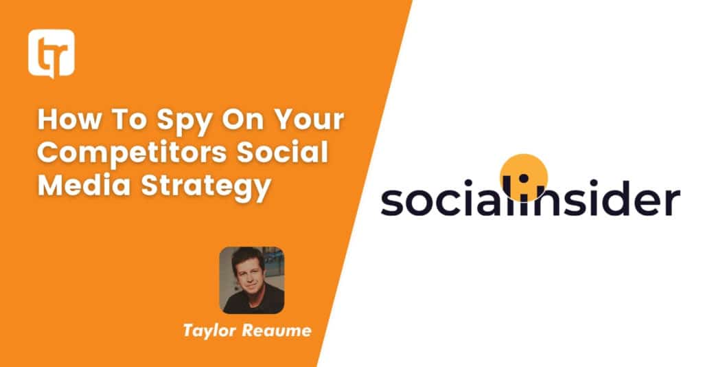 SOCIAL MEDIA TOOL REVIEW: Why We Use Socialinsider