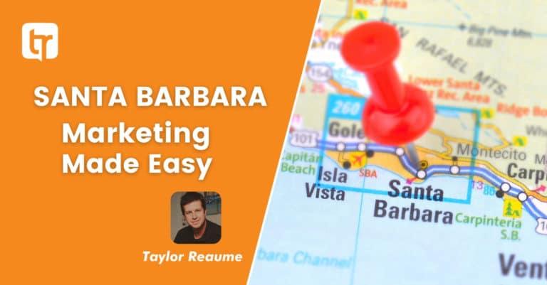 Santa Barbara Marketing Made Easy