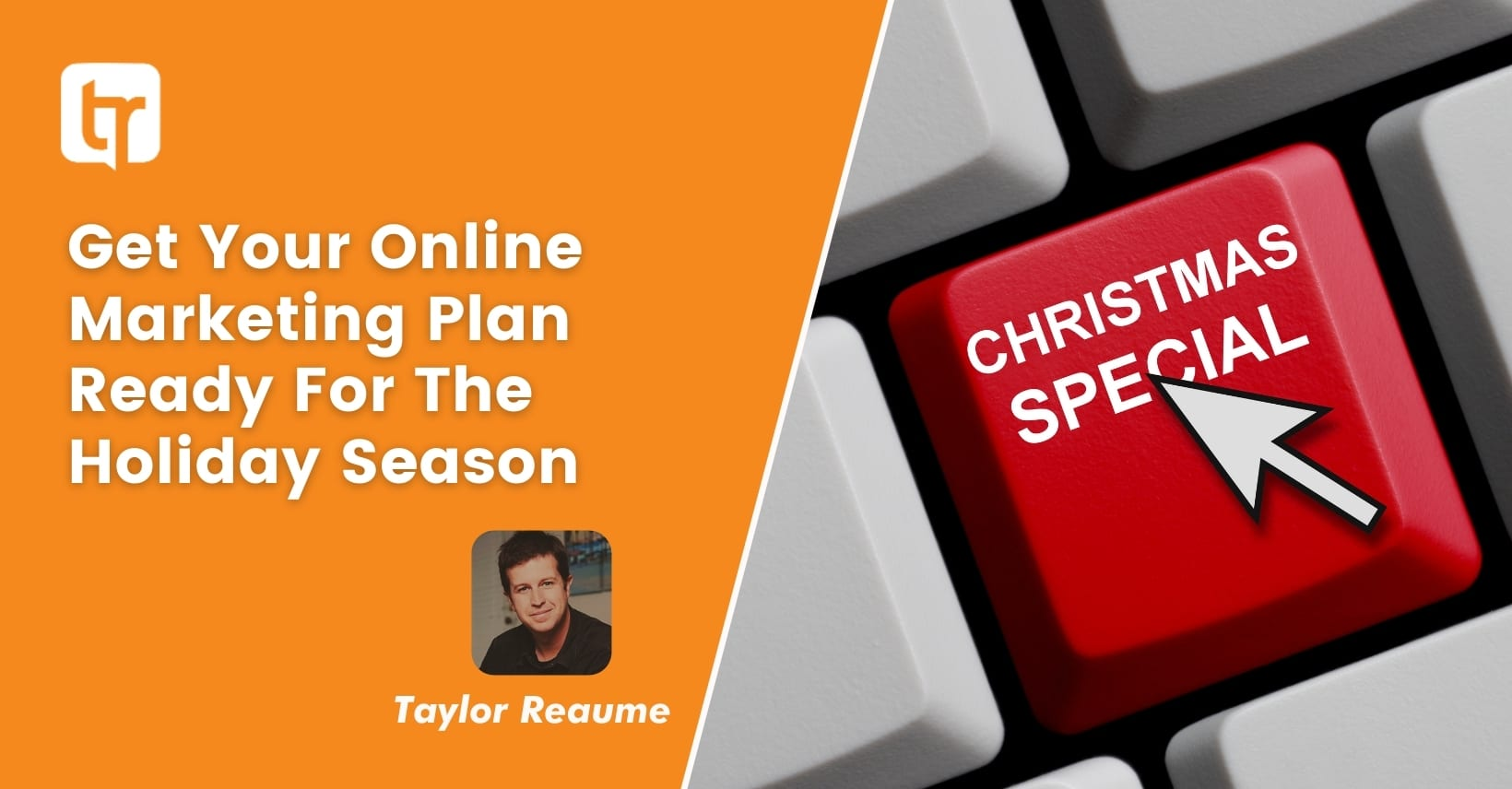 Get Your Online Marketing Plan Ready For The Holidays
