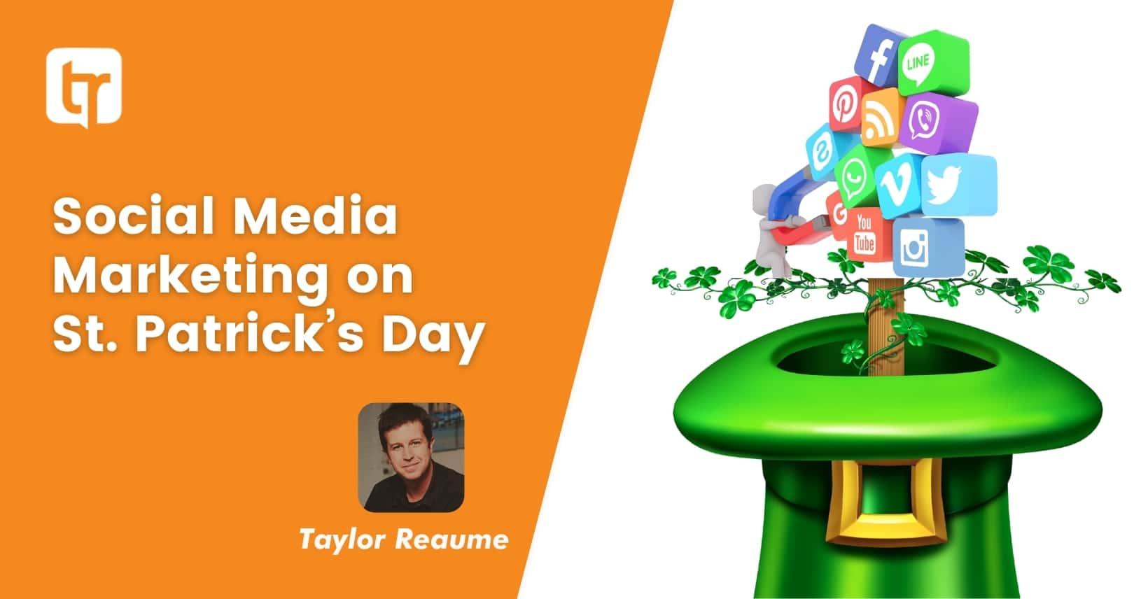 Social Media Marketing on St. Patrick's Day