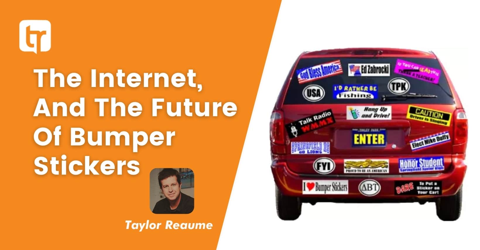 The Internet, And The Future Of Bumper Stickers