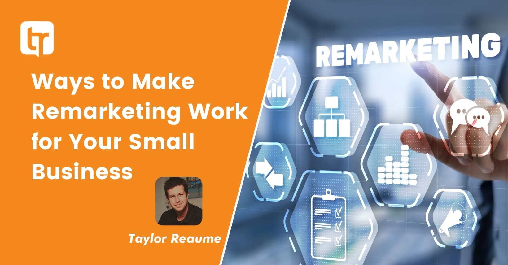 Ways to Make Remarketing Work for Your Small Business