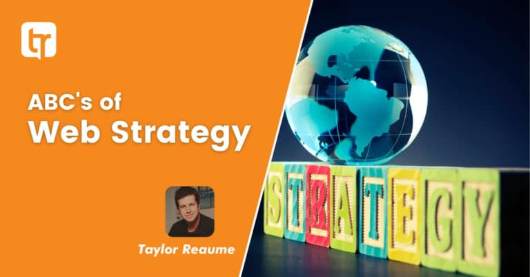 Do You Know The ABCs Of Web Strategy?